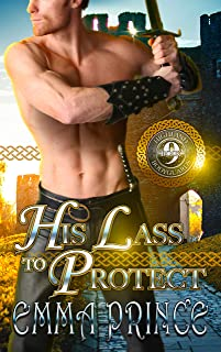 His Lass to Protect (Highland Bodyguards, Book 9)
