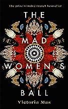 The Mad Women's Ball: Victoria Mas