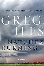 greg iles natchez burning trilogy order