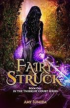 Fairy-Struck (The Twilight Court Book 1)