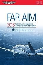 FAR/AIM 2016 (eBook - epub): Federal Aviation Regulations/Aeronautical Information Manual (FAR/AIM series)