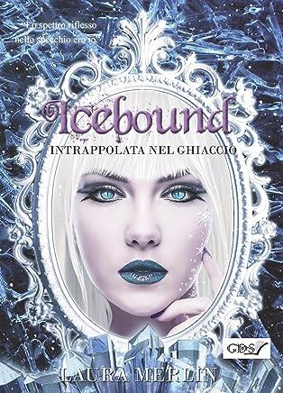ICEBOUND INTRAPPOLATA NEL GHIACCIO