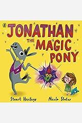 Jonathan the Magic Pony Kindle Edition