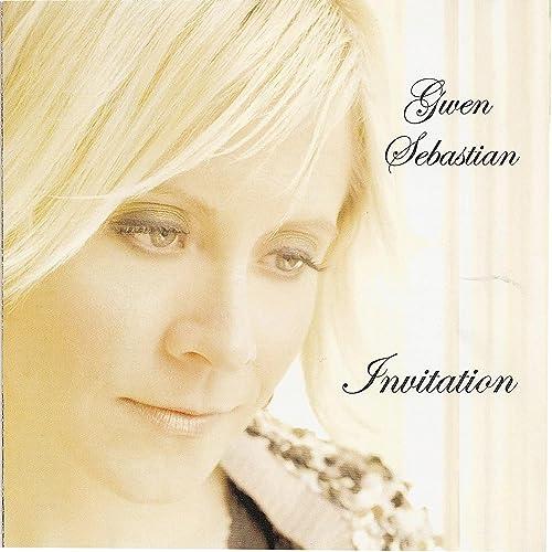 Amazon.com: Invitation: Gwen Sebastian: MP3 Downloads