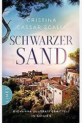 Schwarzer Sand: Giovanna Guarrasi ermittelt in Sizilien (Ein Giovanna-Guarrasi-Krimi 1) (German Edition) Formato Kindle