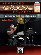 Advanced Groove Concepts: Developing Your Weaker Hand in Modern Grooves (Book & DVD-ROM)