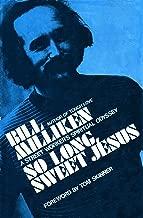 So Long Sweet Jesus: A Street Worker's Spiritual Odyssey
