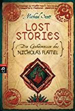 Die Geheimnisse des Nicholas Flamel - Lost Stories (German Edition)