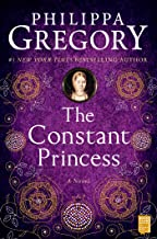 The Constant Princess (The Plantagenet and Tudor Novels Book 4)