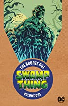 Swamp Thing: The Bronze Age Vol. 1
