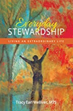 Everyday Stewardship: Living an Extraordinary Life