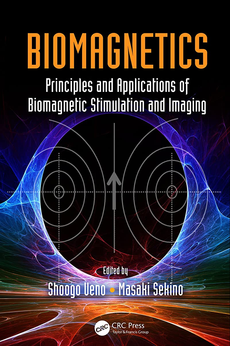 郊外征服者ボットBiomagnetics: Principles and Applications of Biomagnetic Stimulation and Imaging (English Edition)