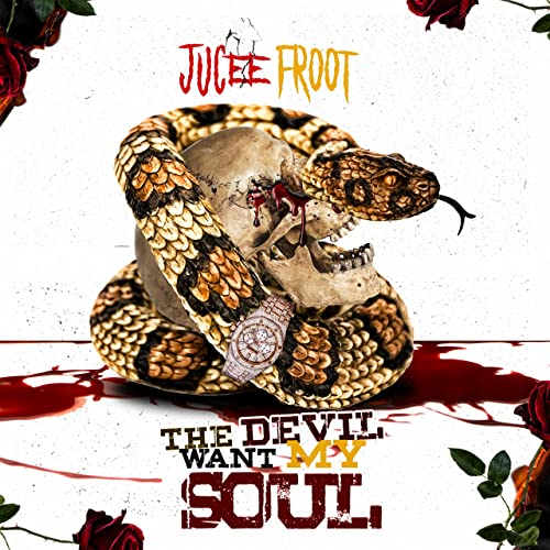 Devil Want My Soul [Explicit] by Jucee Froot on Amazon Music