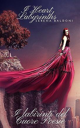 I heart labyrinths: Poesie