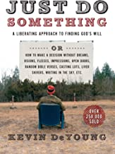 Download Book Just Do Something: A Liberating Approach to Finding God's Will PDF