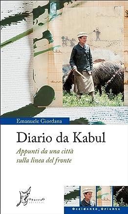 Diario da Kabul (Occidente-Oriente)