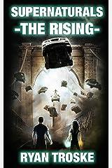The Rising: Supernaturals Book 1 Kindle Edition