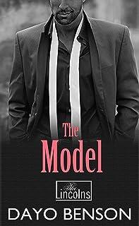 The Model: A Spiritual Warfare Romantic Thriller (The Lincolns Book 2)