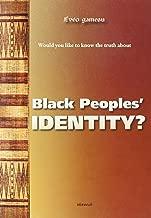 Black Peoples' Identity?