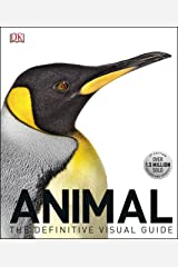Animal: The Definitive Visual Guide Kindle Edition