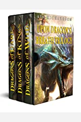 Upon Dragon's Breath Trilogy: The Complete Series Kindle Edition