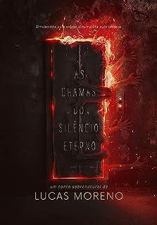 As chamas do silêncio eterno