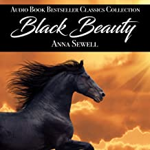 Black Beauty: Audio Book Bestseller Classics Collection