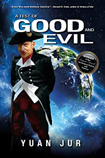 A Test of Good and Evil: Book III in the Earth's Secret Trilogy