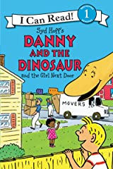 Danny and the Dinosaur and the Girl Next Door (I Can Read Level 1) Kindle Edition