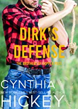 Dirk's Defense: A cowboy romantic suspense (The Brothers of Copper Pass Book 2)