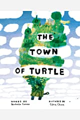 The Town of Turtle Kindle Edition