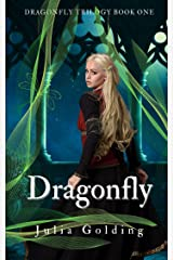 Dragonfly (Dragonfly Trilogy Book 1) Kindle Edition