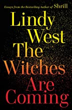 The Witches Are Coming (English Edition)