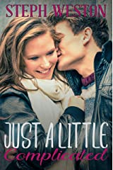 Just a Little Complicated: A High School Second Chance Sports Romance Kindle Edition
