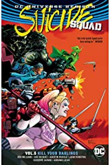 Suicide Squad (2016-2019) Vol. 5: Kill Your Darlings Kindle Edition