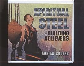 Spiritual Steel For Building Believers