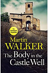 The Body in the Castle Well: Bruno investigates as France's dark past reaches out to claim a new victim (The Dordogne Mysteries Book 12) Kindle Edition