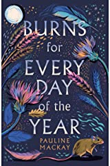 Burns for Every Day of the Year Kindle Edition