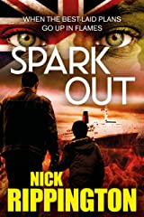 Spark Out: (Boxer Boys gangland series Book 2) Kindle Edition