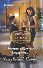 Fortune's Surprise Engagement (The Fortunes of Texas: The Secret Fortunes Book 2548)