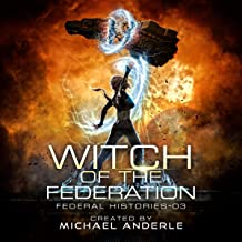 Witch of the Federation III: Federal Histories, Book 3