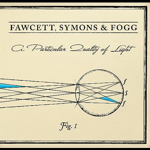 Amazon.com: A Particular Quality of Light: Symons & Fogg ...