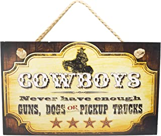 Highland Graphics New FUNNY COWBOY SIGN Dogs Pickup Trucks Guns WESTERN PLAQUE Decor Accent ART