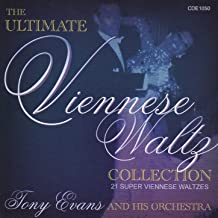 The Ultimate Viennese Waltz Collection