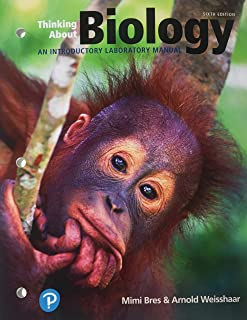 Thinking About Biology: An Introductory Lab Manual (6th Edition) (What's New in Biology)