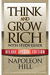 Think and Grow Rich with Study Guide: Deluxe Special Edition Kindle Edition