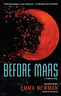 Before Mars (A Planetfall Novel Book 3)