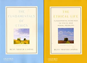 The Ethical Life / The Fundamentals of Ethics (2 Volumes)
