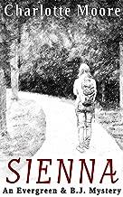 Sienna: An Evergreen & B.J. Mystery