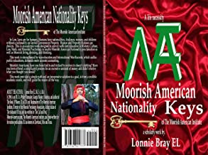 Moorish American Nationality Keys: of The Moorish American Institute (English Edition)
